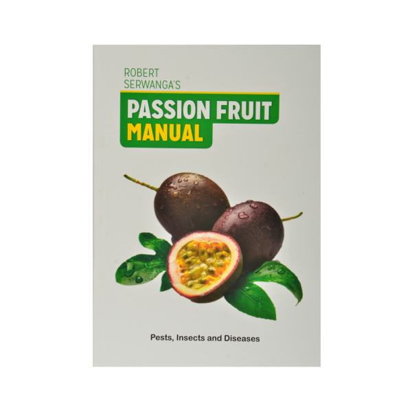 Passion Fruit Manual : Pests, Insects and Diseases